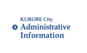Kurobe City administration information
