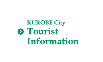 Kurobe City      Sightseeing Information